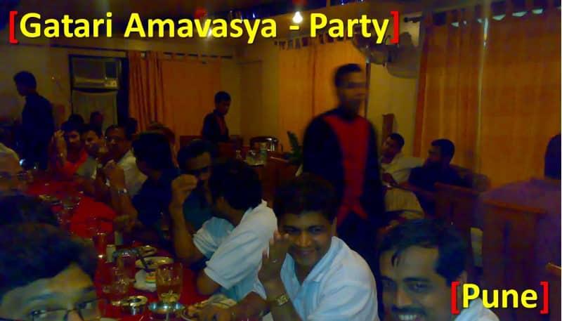 Gatari Amavasya - Party
