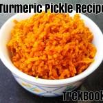 turmeric pickle recipe