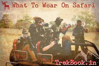 India Jungle Safari Cloths to Wear