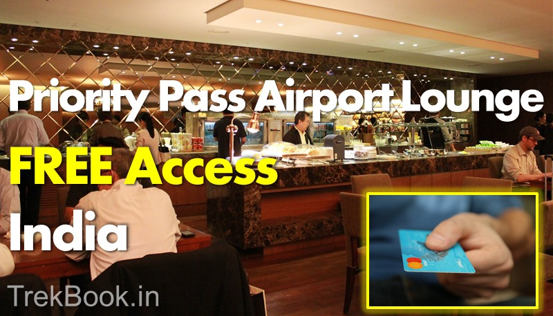 FREE Priority Pass Airport Lounge Access in India