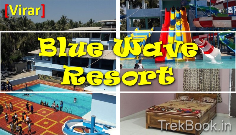 Blue Wave Resort Virar